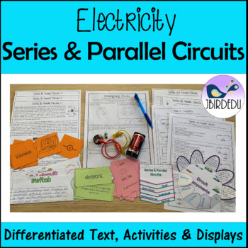 Electricity. Series and Parallel Circuits Information Texts. Differentiated
