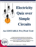 EDITABLE Electricity Test Over Simple Circuits for Grades 5-8