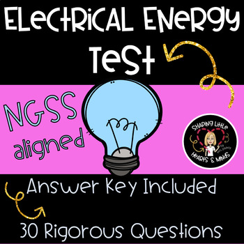 Electricity Test- Static Electricity, Electrical Circuits