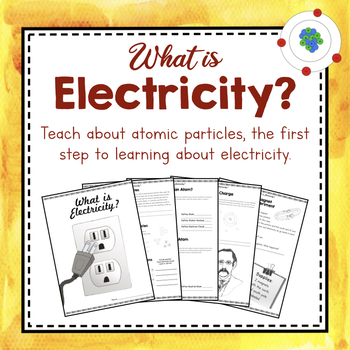 Electricity Unit Study: What is Electricity?