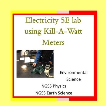 Electricity 5E Lab using Kill-A-Watt Meters