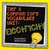 Electricity Vocabulary Unit {Tier 3, Common Core}