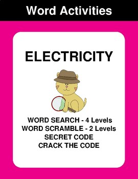 Electricity - Word Search, Word Scramble,  Secret Code,  Crack the Code