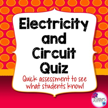Electricity and Circuit Quiz