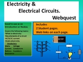 Electricity and Electrical Circuits Webquest    Introduction or Review