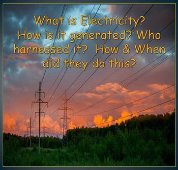 Electricity and How it is Generated (Introduction)