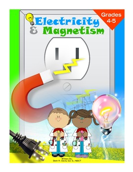 Electricity and Magnetism Grades 4-5