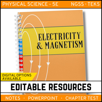 Electricity and Magnetism: Physical Science Notes, PowerPoint & Test ~ EDITABLE