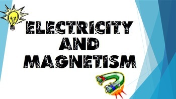 Electricity and Magnetism PowerPoint