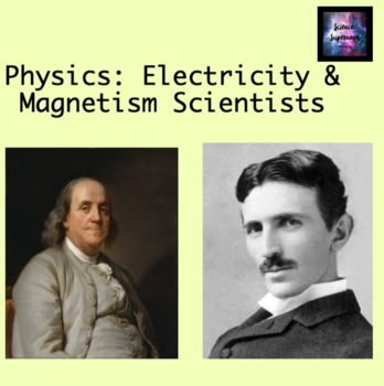 Electricity and Magnetism Scientist Research