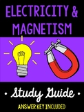 Electricity and Magnetism *Study Guide*