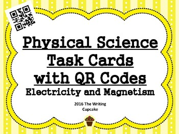 Electricity and Magnetism Task Cards with QR Codes