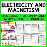 Electricity and Magnetism Unit - Reading Passages, Labs, Posters, and Task Cards