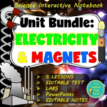 Electricity and Magnetism Physical Science Notebook (5E Complete Unit Plan)