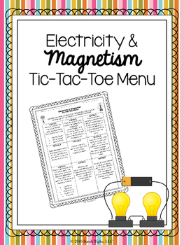 Electricity and Magnetism Choice Board