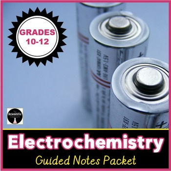 Electrochemistry-Voltaic and Electrolytic Cells Guided Notes