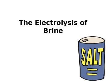 Electrolysis of Brine Lesson