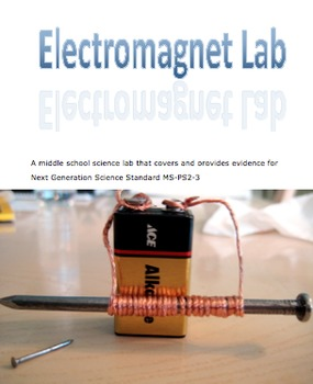 Electromagnet Lab (NGSS MS-PS2-3)