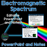 Electromagnetic Spectrum - PowerPoint and Notes