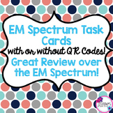Electromagnetic Spectrum Task Cards with or without QR Codes!