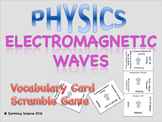 Electromagnetic Waves: Physics Vocabulary Scramble Game