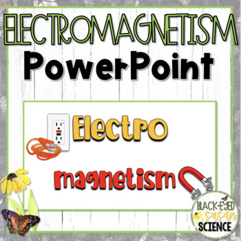 Electromagnetism Doodle Notes Power Point (NGSS Aligned)