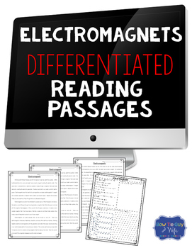 Electromagnets Differentiated Reading Comprehension Passages & Questions