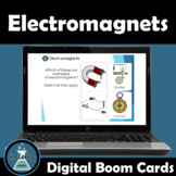 Electromagnets Review Boom Cards™  Digital Task Cards NGSS