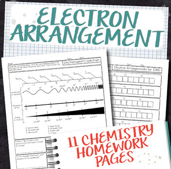 Electron Arrangements and Properties of Light Chemistry Homework Pages