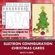 Electron Configuration Christmas Card Activity
