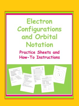 Electron Configuration and Orbital Notation Practice