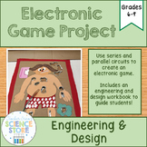 Electricity and Circuits- Design and Build an Electronic Game STEM Project