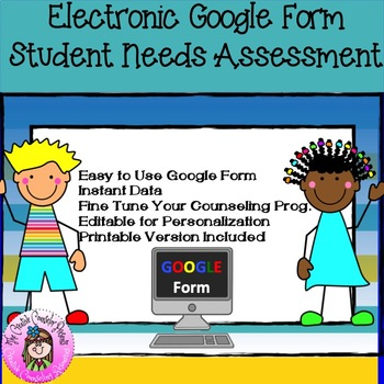 Electronic Google Form Student Needs Assessment for School Counseling Program