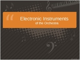 Electronic Instruments of the Orchestra Powerpoint