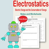 Electrostatics: Electric Charge and Conservation of Charge