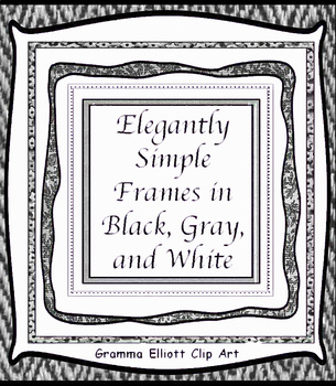 Frames and Borders - Black, Gray, and White - Elegantly Simple - 50 frames