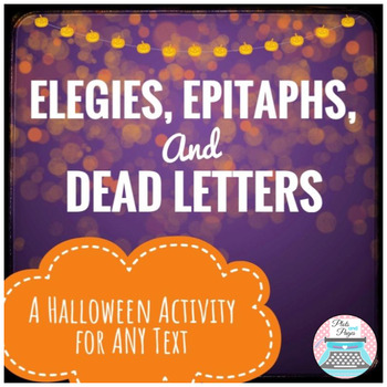 Elegies, Epitaphs, and Dead Letters