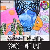 Element of Art: SPACE, Art Lessons, Unit