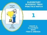 Elementary Academic Team Practice Match 1: by Fran & Brenda