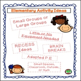 Elementary Activity Ideas for Recess or Movement Breaks