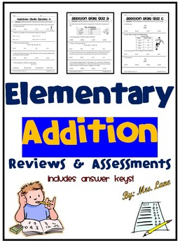 Elementary Addition Reviews and Assessments