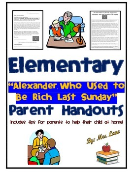 """Elementary """"Alexander, Who Used to Be Rich Last Sunday"""" Parent Handouts"""