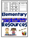 "Elementary ""Alexander, Who Used to Be Rich Last Sunday"" Spelling Resources"