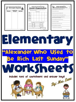 """Elementary """"Alexander, Who Used to Be Rich Last Sunday"""" Worksheets"""