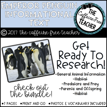 Elementary Animal Research Informational Text- Emperor Penguins!