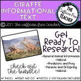 Elementary Animal Research Informational Text- Giraffe!