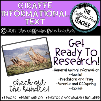Elementary Animal Research Informational Text- Giraffe!