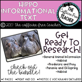 Elementary Animal Research Informational Text- Hippo!