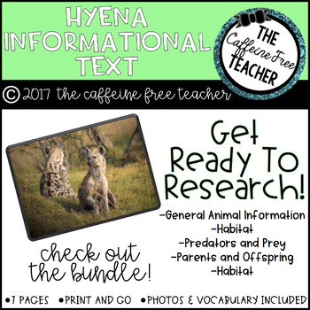Elementary Animal Research Informational Text- Hyena!