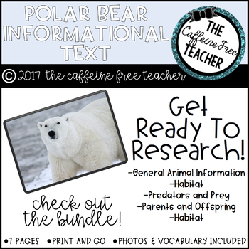 Elementary Animal Research Informational Text- Polar Bear!